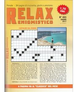 Relax Enigmistico - mensile n. 493 Giugno 2017