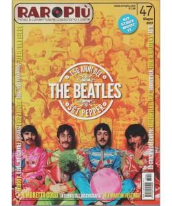 Raropiu' - mensile N. 47 Giugno 2017 - The Beatles