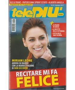 """Telepiù - settimanale n. 24 - 6 giugno 2017""""Miriam Leone: recitare mi fa felice"""""""