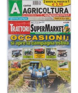 A Come Agricoltura + Trattori Super Market - mensile n. 42 Giugno 2017