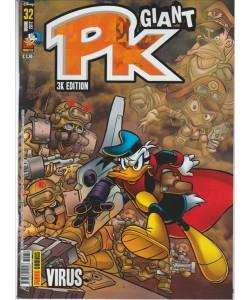 """PK Giant  3K edition - mensile n. 32 Giugno 2017 """"VIRUS"""""""