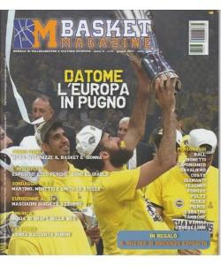 """Basket Magazine - mensile n. 37 Giugno 2017 """"Datome: l'Europa in pugno"""""""