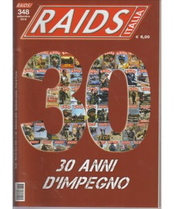 RAIDS ITALIA. N. 348. SETTEMBRE 2016. MENSILE.