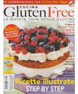 "Cucina Gluten Free - Trimestrale n. 7 Luglio 2017 - ""Travel & Living"""