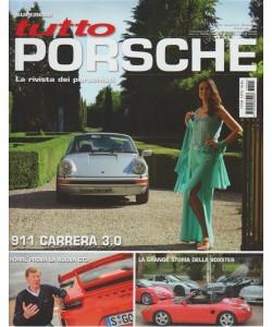 """Tutto Porsche - bimestrale n. 94 Luglio 2017 """"911 Carrera 3.0"""""""