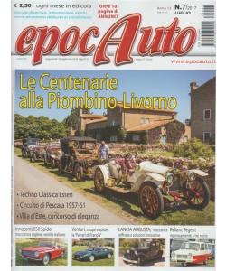 Epocauto -  mensile n. 7 Luglio 2017 - le Centenario alla Piombino - Livorno