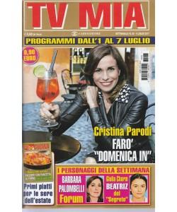 """Tv Mia - settimanale Pocket n. 26 - 4 Luglio 2017 Cristina Parodi """"domenica in"""""""