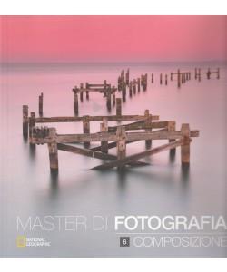 Master di Fotografia vol. 6 - Composizione - by National Geographic
