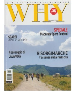 Why Marche - Bimestrale n. 36 Luglio 2017 Il Magazine made in Marche