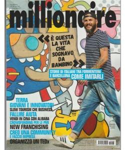Millionaire - mensile n. 7/8 Luglio 2017 - tra Formentera e Barcellona