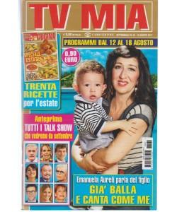 Tv Mia - settimanale Pocket n. 32 - 15 Agosto 2017 - Emanuela Aureli e il figlio