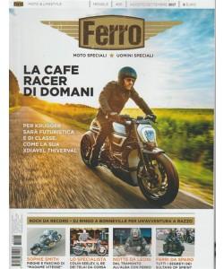 """Ferro """"Moto speciali * Uomini speciali"""" - mensile n. 26 Agosto 2017"""