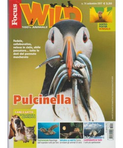 Focus Wild - mensile n. 74 Settembre 2017 100% animale