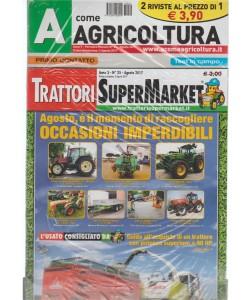 A Come Agricoltura + Trattori Super Market mensili Agosto 2017
