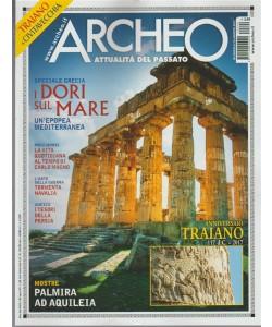 """Archeo """"attualità del passato"""" - mensile n. 390 Agosto 2017"""
