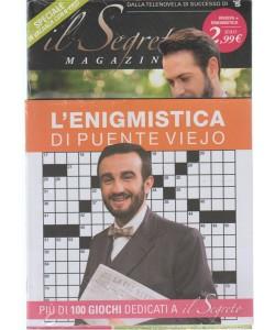 Il Segreto Magazine - mensile n. 36 Agosto 2017 + L'enigmistica di Puente Viejo