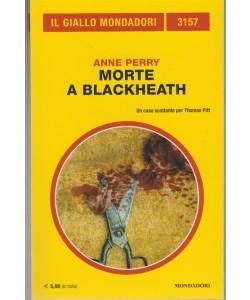 Morte a Blackheath di Anne Perry - Il giallo Mondadori n. 3157