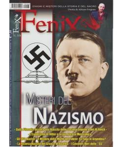 Fenix - mensile n. 106 - 13 Agosto 2017 Misteri del Nazismo