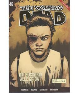 The Walking Dead Vol.46 - Dai sussurri alle grida (parte 2) - by Gazzetta dello Sport