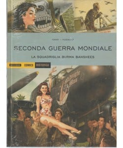 Historica vol. 17 - Seconda guerra mondiale. La squadriglia Burma Banshees