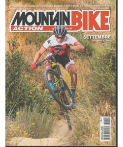 Mountain Bike Action - mensile n. 9 settembre 2017