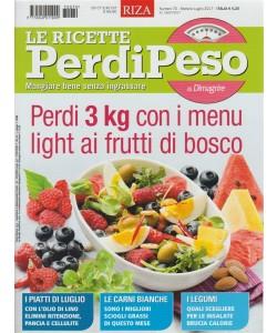 RIZA -Le Ricette Perdipeso -mensile n.70 Luglio 2017 Perdi 3Kg c/frutti di bosco