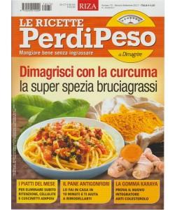 RIZA -Le Ricette Perdipeso-mensile n.72 Settembre 2017-Dimagrisci con la Curcuma