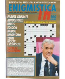Enigmistica In - mensile n. 384 Ottobre 2017 Massmo Giletti