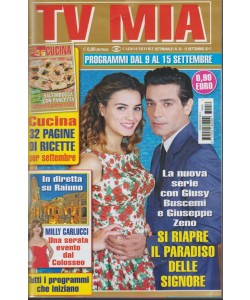 Tv Mia - settimanale pocket n. 36 - 12 Settembre 2017