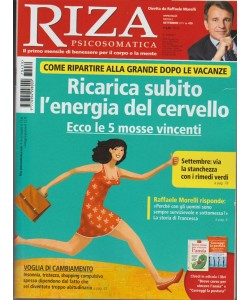 Riza Psicosomatica - mensile n.439 Settembre 2017 - diretto  da Raffaele Morelli
