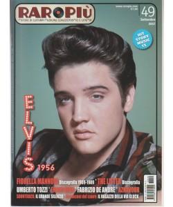 Raropiù - mensile n. 49 Settembre 2017 - Elvis 1956