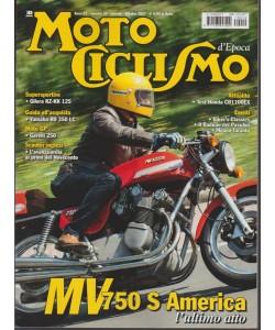 Motociclismo Epoca - mensile n. 10 ottobre 2017 - MV 750 S America l'ultimo atto