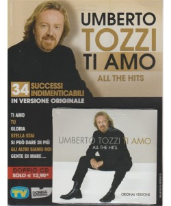 "Doppio CD - Umberto Tozzi "" Ti amo "": all the hits (original versions"