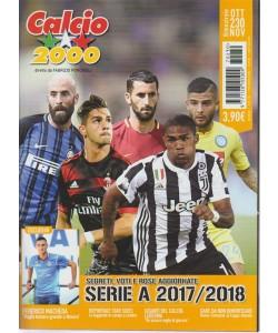 Calcio 2000 - bimestrale n.230 Ottobre 2017 Serie A 2017/2018 Rose aggiornate