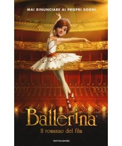 Ballerina - Il Romanzo del Film by mondadori