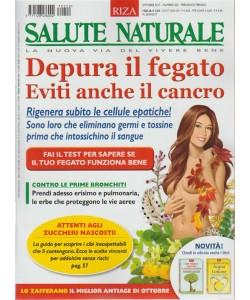 Salute Naturale - mensile n. 222 - Ottobre 2017 - Depura il fegato
