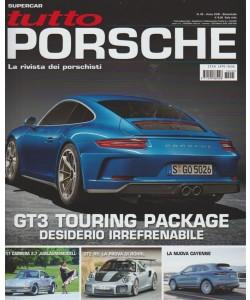 Tutto Porsche - bimestrale n.95 Ottobre 2017 la rivista dei Porschisti