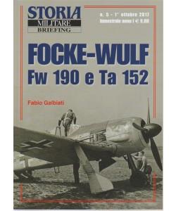 Storia Militare Briefing-bimestrale n.5 Ottobre2017 - Focke-Wulf Fw 190 e Ta 152
