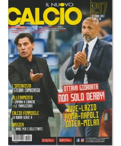 Il Nuovo Calcio - mensile n. 297 Ottobre 2017 - l'Intervista: Esteban Cambiasso