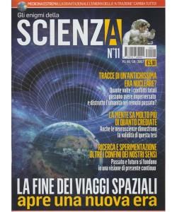Gli Enigmi della Scienza - mensile n.11 Ottobre 2017 la fine dei Viaggi Spaziali