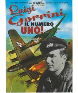 """Ali di Gloria - bimestrale n. 34 Ottobre 2017 - Luigi Gorrini """"Il numero uno!"""""""