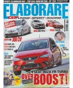 Elaborare - mensile n. 231 Ottobre 2017 - GT tuning, Sport, Racing