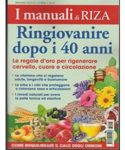 I Manuali di RIZA - Bimestrale n.5 Ottobre 2017 - Ringiovanire dopo i 40 anni
