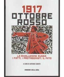 """1917 Ottobre Rosso """"la rivoluzione russa: i fatti, i protagonisti, il mito)"""