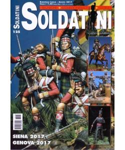 Soldatini - bimestrale n. 125 Luglio 2017 - Siena 2017 - Genova 2017