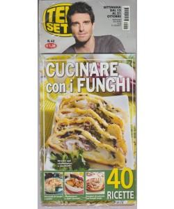 Telesette - settimanale pocket n. 42 - 15 settembre 2017 + Cucinare con i funghi