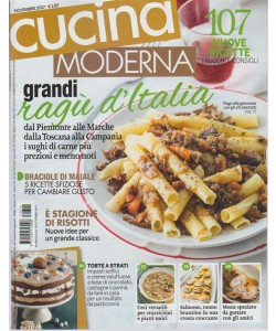 Cucina Moderna - mensile n. 11 Novembre 2017 - grandi ragù d'Italia