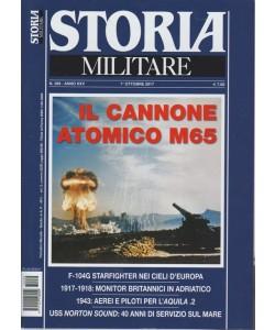 Storia Militare - mensile n. 289 Ottobre 2017 - Il cannone Atomico M65