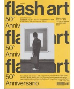 "Flash Art ed. italiana ""50° Anniversario"" - bimestrale n. 335 Ottobre 2017"