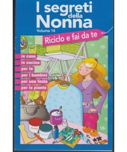 """I Segreti della Nonna - Pocket  - vol. 14 """"Riciclo e fai da te"""""""